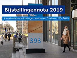 Bijstellingennota 2019. Actualisatie ontwikkelingen wetten en fondsen UWV 2019